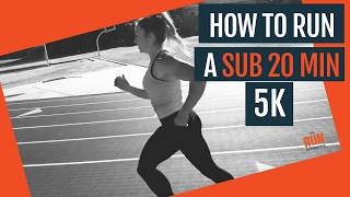 How To Run A Sub 20 Min 5K