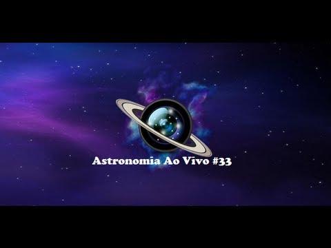 Astronomia Ao Vivo #33