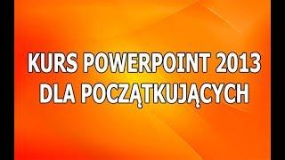 Kurs PowerPoint Dla Początkujących: Jak stworzyć prezentację