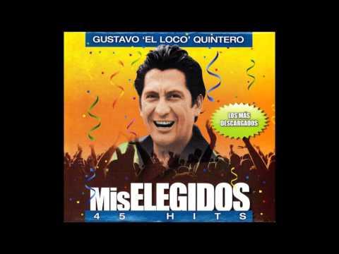 """Gustavo El """"loco"""" Quintero Con Los Hispanos - Así Soy Yo (HQ 320)"""