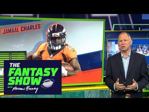 What a healthy Jamaal Charles does for fantasy owners | The Fantasy Show with Matthew Berry | ESPN