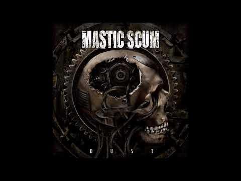 Mastic Scum - Dust (2009) Full Album HQ (Deathgrind)