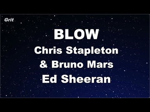 BLOW - Ed Sheeran, Chris Stapleton & Bruno Mars Karaoke 【No Guide Melody】 Instrumental