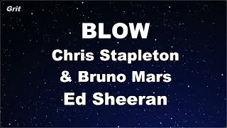 BLOW - Ed Sheeran, Chris Stapleton & Bruno Mars Karaoke 【No Guide Melody】 Instrumental