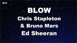 BLOW - Ed Sheeran, Chris Stapleton & Bruno Mars Karaoke 【No Guide Melody】 Instrumental Video