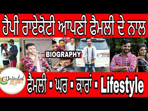 Happy Raikoti Biography   Family   Cars   Houses   Struggle Story   Latest Song Pagal   Mutyar
