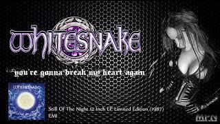 Whitesnake - You're Gonna Break My Heart Again [Vinyl rip]