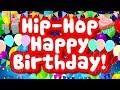 Hip-Hop Happy Birthday | Fun Birthday Song for Kids | Jack Hartmann
