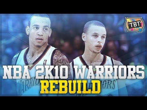 (#TBT) NBA 2K10 Association: Rebuilding the Golden State Warriors!