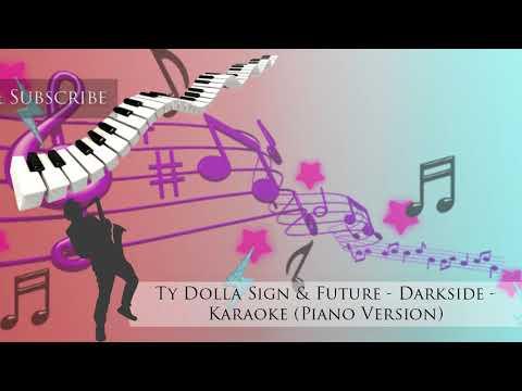 "Ty Dolla Sign & Future - Darkside - Karaoke ""PIANO VERSION"""