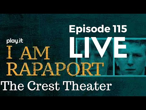 I Am Rapaport Stereo Podcast Episode 115: Live from The Crest Theater in Westwood, CA
