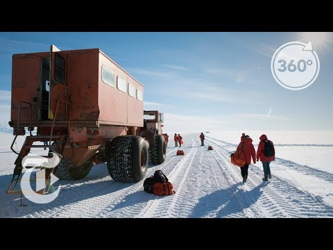 How McMurdo Station Is Run On The Least Habitable Continent | 360 VR Video | The New York Times