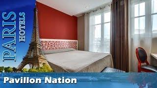 Pavillon Nation - Paris Hotels, France