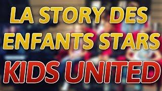 [KIDS UNITED] dans LA STORY DES ENFANTS STARS