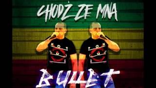 04. Bullet - Mama