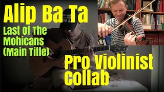 Alip Ba Ta, Last Of The Mohicans, Pro Violinist Collab (post-reaction collaboration)