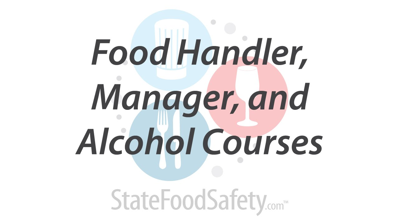 Food handler manager and alcohol courses youtube food handler manager and alcohol courses xflitez Choice Image