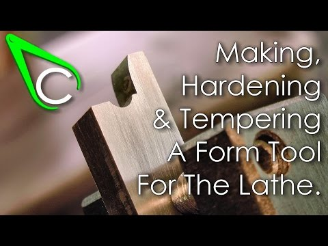 Spare Parts #4 - Making, Hardening And Tempering A Form Tool For The Lathe