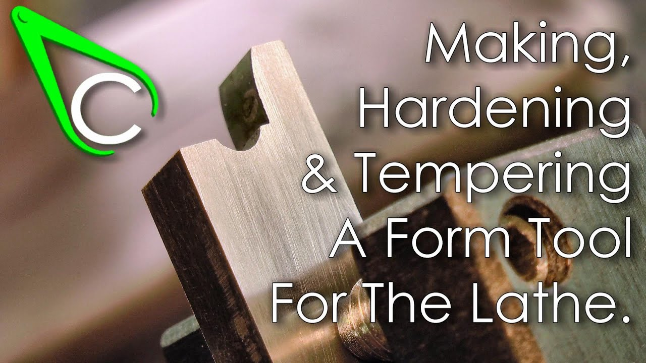 Spare Parts #4 - Making, Hardening And Tempering A Form Tool For ...