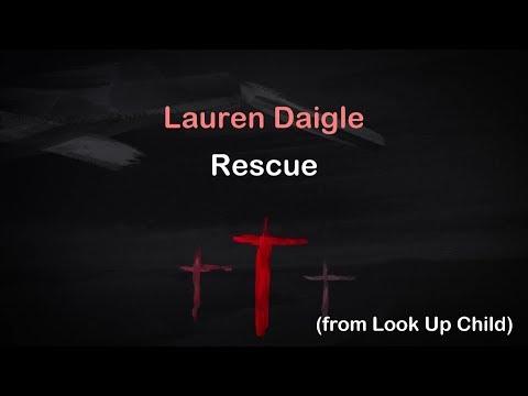 Rescue - Lauren Daigle [lyrics]