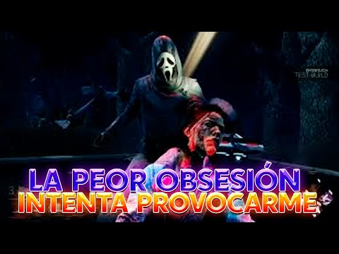 DEAD BY DAYLIGHT | LA OBSESION MAS HORRIBLE, INTENTAN PROVOCARME Y LES DOY SU MERECIDO