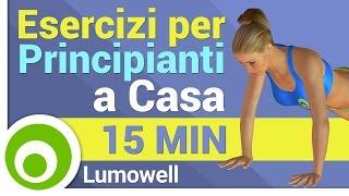 Esercizi per Principianti 15 Minuti