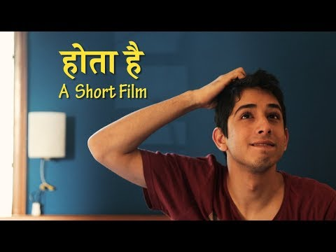 Hota Hai - A Short Film