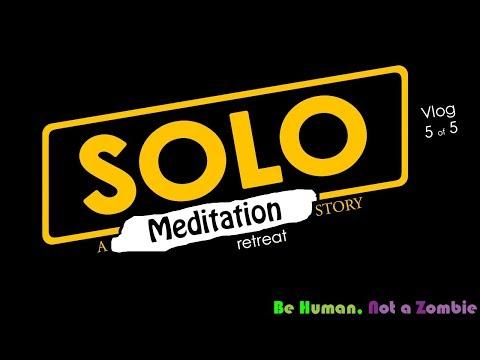 Solo Meditation Camping Retreat - Night 5 (5/5)