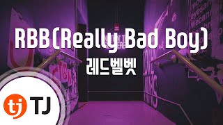 [TJ노래방] RBB(Really Bad Boy) - 레드벨벳(Red Velvet) / TJ Karaoke