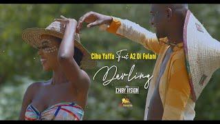 Cihu Yaffa - Darling Ft. A2 Di Fulani [Official Video] Dir. By: Chiby Vision