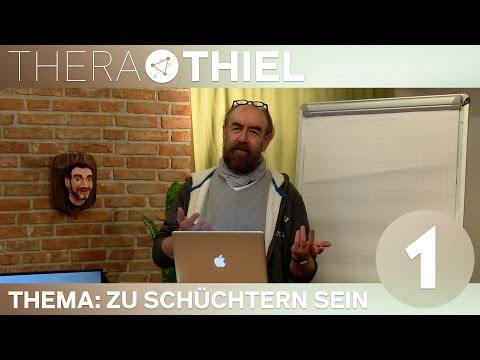 [1/3] TheraThiel mit Michael Thiel   Thema:  Ich bin schüchtern, was kann ich tun?   05.04.2016