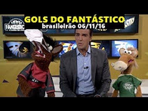 Gols Do Fantástico 34ª RODADA BRASILEIRÃO 2016 - 06/11/2016