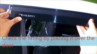 Video Car Door Visor Installation: Baleno DIY download MP3, 3GP, MP4, WEBM, AVI, FLV Juli 2018
