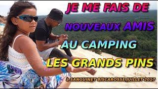 VLOG TAHITIAIRLINES au Camping Les Grands Pins (Sanguinet à Biscarosse)