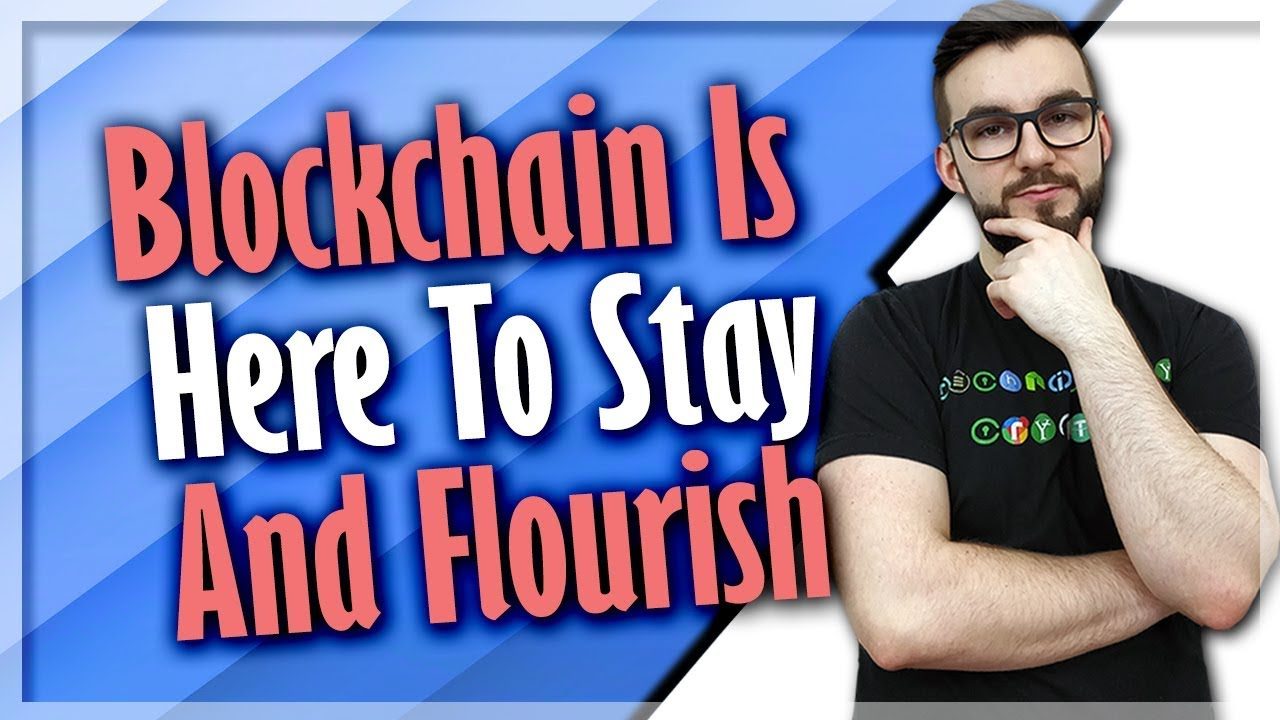 is blockchain here to stay