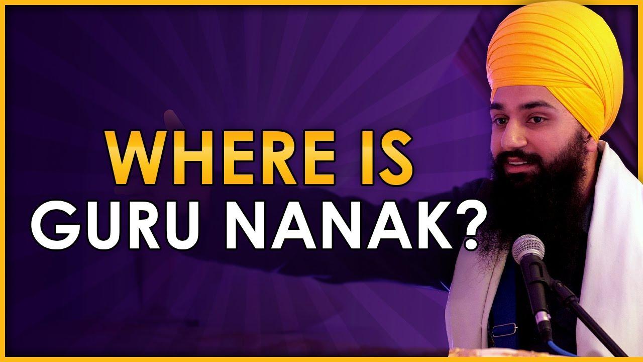 Where is Guru Nanak ? | A Sikh's love for the Guru