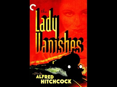 The Lady Vanishes (Alfred Hitchcock)