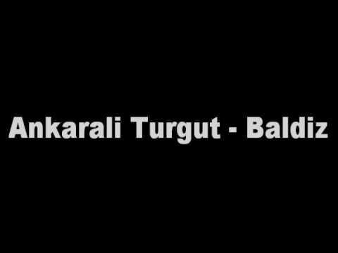 Ankarali Turgut - Baldiz