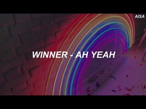 Winner (위너) – 'Ah Yeah (아예)' Easy Lyrics