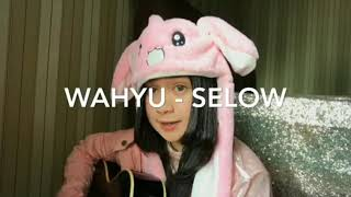 Wahyu Selow Cover by Chintya Gabriella