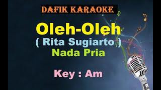 Download Oleh-Oleh (Karaoke) Rita Sugiarto Nada Pria / Cowok Male Key Am  Dangdut Original Oleh Oleh
