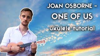 Ukulele. Joan Osborne - One Of Us ukulele tutorial