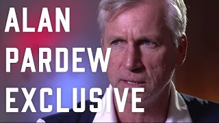 ALAN PARDEW EXCLUSIVE INTERVIEW