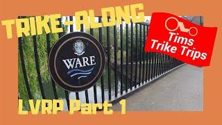 Trike-Along | Lea Valley Regional Park | Part 1 Ware to Weir