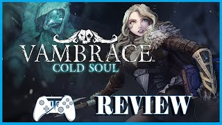 Vambrace: Cold Soul Review (Video Game Video Review)