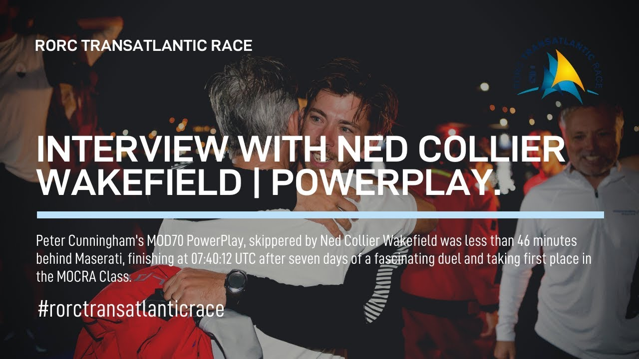Interview with Ned Collier Wakefield. Skipper on PowerPlay.