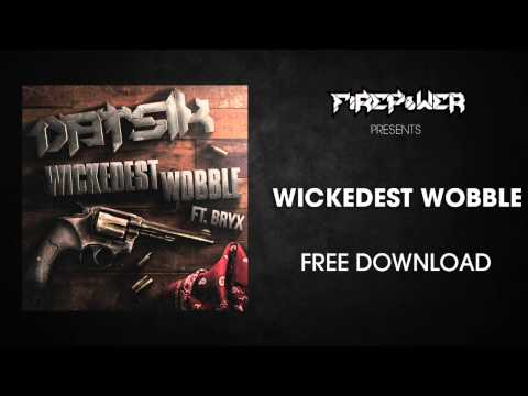 DATSIK - Wickedest Wobble feat. BRYX [FREE DOWNLOAD]
