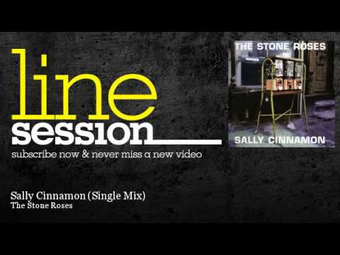 The Stone Roses - Sally Cinnamon - Single Mix