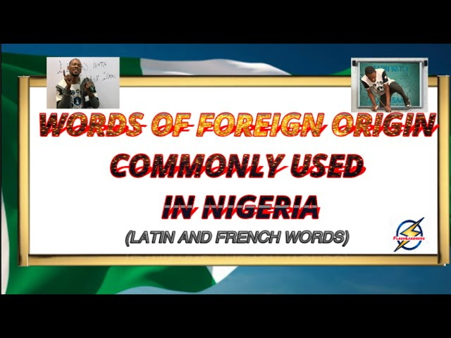 Foreign Words Commonly Used in Nigeria