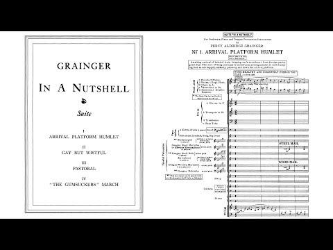 Percy Grainger - In a Nutshell Suite (1916)